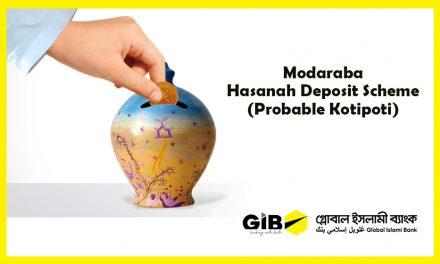 Mudaraba Hasanah (Probable Kotipoti) Deposit Scheme (MHDS-Hasanah)