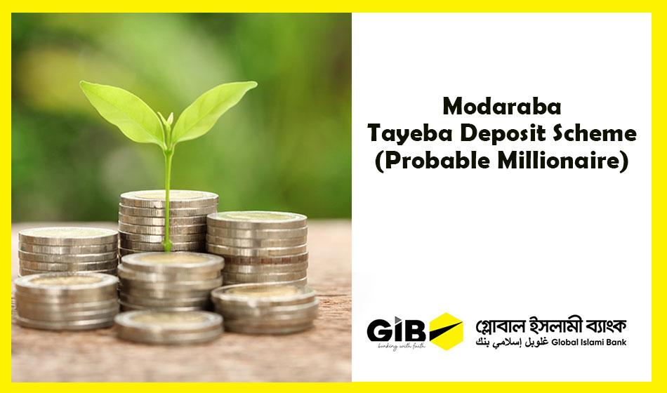 Mudaraba Tayeba (Probable Millionaire) Deposit Scheme (MTDS-Tayeba)